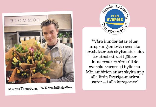 """""""Ambition att skylta upp alla Från Sverige-märkta varor"""""""